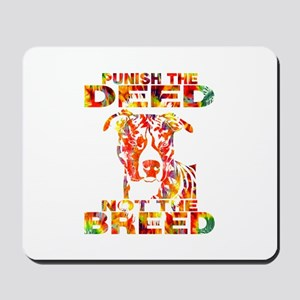 PUNISH THE DEED NOT THE BREED TD2E Mousepad