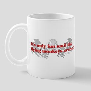 Only fun until... Mug