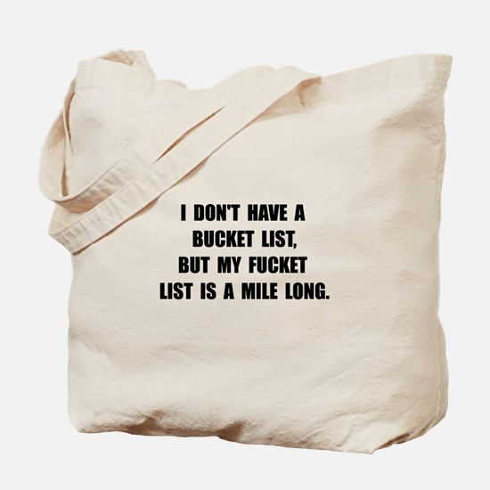 Bucket Fucket List Tote Bag