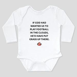 If God Wanted Us to Pl Long Sleeve Infant Bodysuit