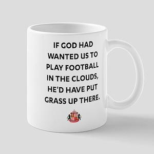 If God Wanted Us to Play Footbal 11 oz Ceramic Mug
