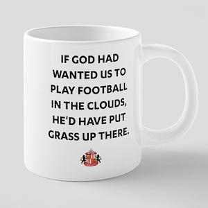 If God Wanted Us to Play Fo 20 oz Ceramic Mega Mug