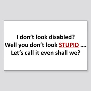 I don't look disabled? Sticker