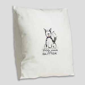 Dog Hair is My Glitter Burlap Throw Pillow