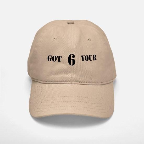 Got Your 6 Baseball Baseball Cap