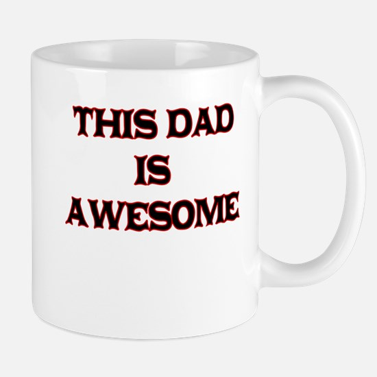 THIS DAD IS AWESOME Mug