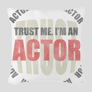 Trust Actor Woven Throw Pillow