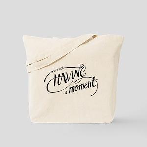 Moment Tote Bag