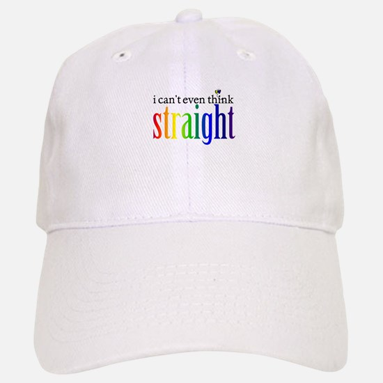 i can't even think straight Baseball Baseball Cap