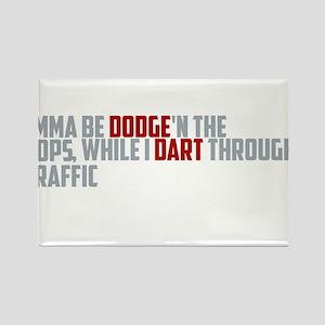 dodge traffic Rectangle Magnet