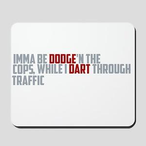 dodge traffic Mousepad