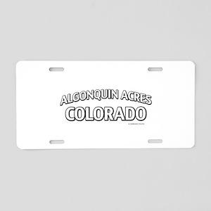 Algonquin Acres Colorado Aluminum License Plate