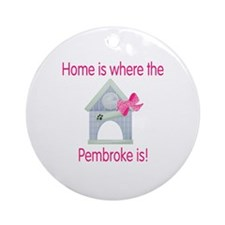 Home is where the Pembroke is Ornament (Round)