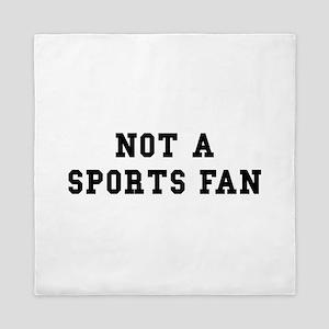Not Sports Fan Queen Duvet