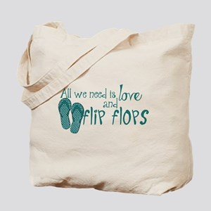 All We Need Is Love and Flip Flops Tote Bag