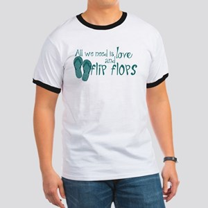 All We Need Is Love and Flip Flops T-Shirt