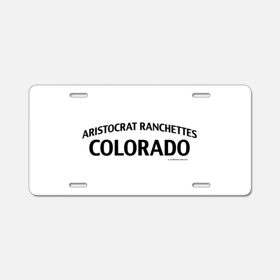 Aristocrat Ranchettes Colorado Aluminum License Pl