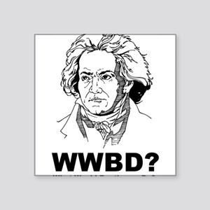 "What Would Beethoven Do Square Sticker 3"" x 3"""