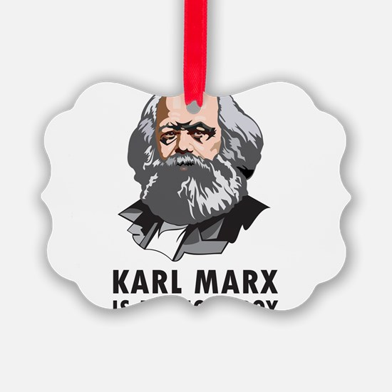 Karl Marx Is My Homeboy Ornament