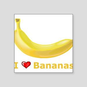 """I Love Banana Square Sticker 3"""" x 3"""""""
