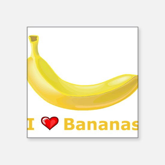 "I Love Banana Square Sticker 3"" x 3"""