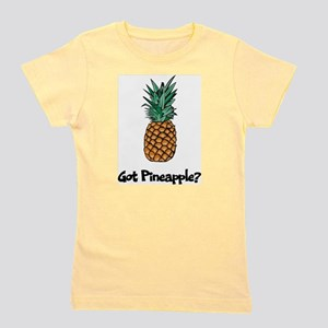 Got Pineapple? Girl's Tee
