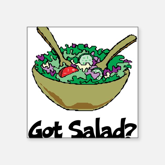 "Got Salad Square Sticker 3"" x 3"""