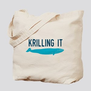 Krilling It Tote Bag