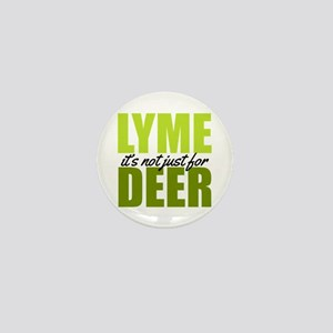 Lyme its not just for deer Mini Button