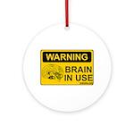 Brain in Use Ornament (Round)