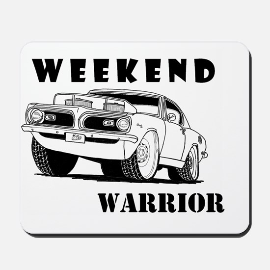 Weekend Warrior at the Drags Mousepad