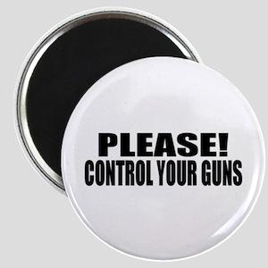 please control your guns, bumper sticker Magnet