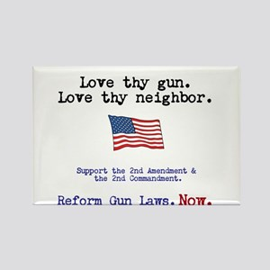 Love thy gun, Love thy neighbor Rectangle Magnet