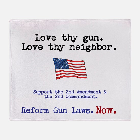 Love thy gun, Love thy neighbor Throw Blanket