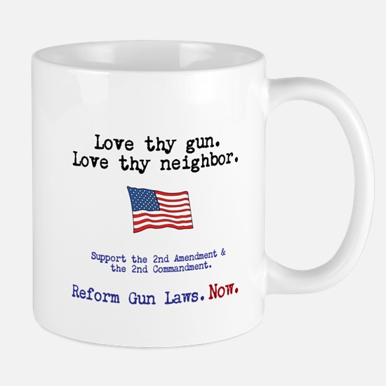Love thy gun, Love thy neighbor Mug