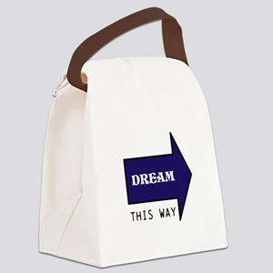 DREAM THIS WAY Canvas Lunch Bag