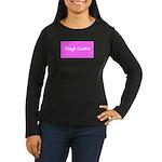 Tough Cookie Breast Cancer Pink Designer Long Slee