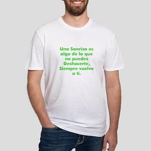 Una Sonrisa es algo de lo que Fitted T-Shirt