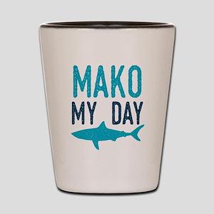Mako My Day Shot Glass