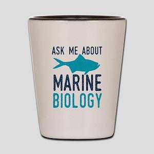 Ask Marine Biology Shot Glass