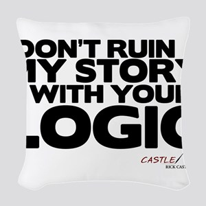 My Story... Your Logic Woven Throw Pillow