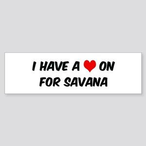 Heart on for Savana Bumper Sticker
