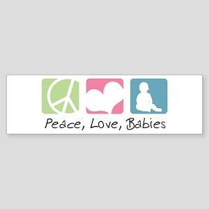 Peace, Love, Babies Bumper Sticker