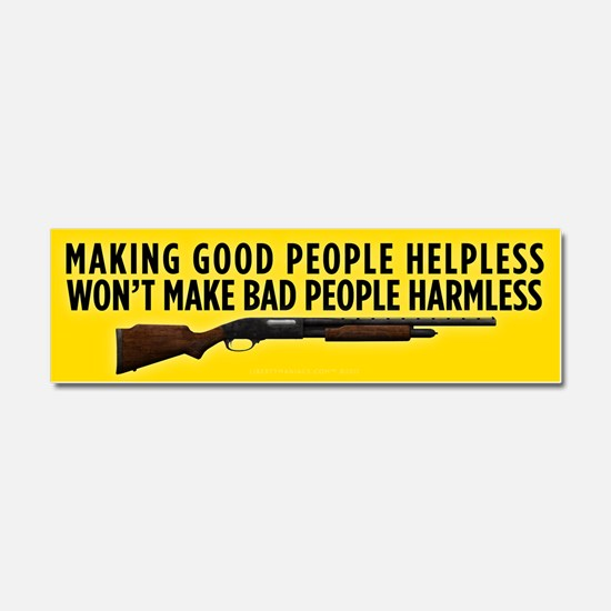 Making People Helpless Car Magnet 10 x 3
