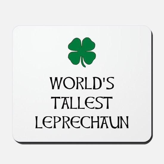 Tallest Leprechaun Mousepad