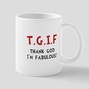 TGIF Fabulous Mug