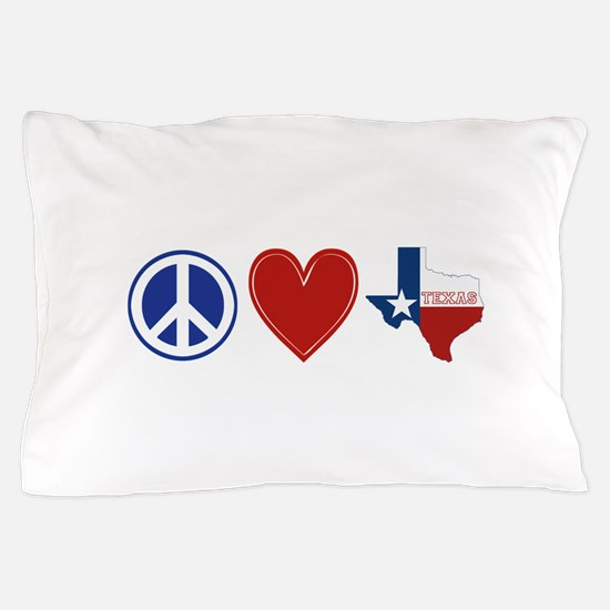 Peace Love Texas Pillow Case