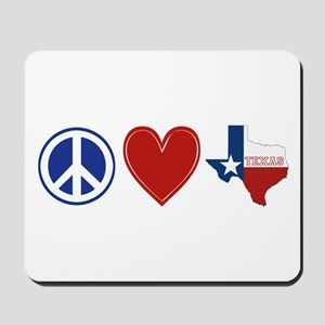 Peace Love Texas Mousepad