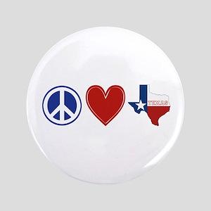 """Peace Love Texas 3.5"""" Button"""
