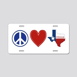 Peace Love Texas Aluminum License Plate